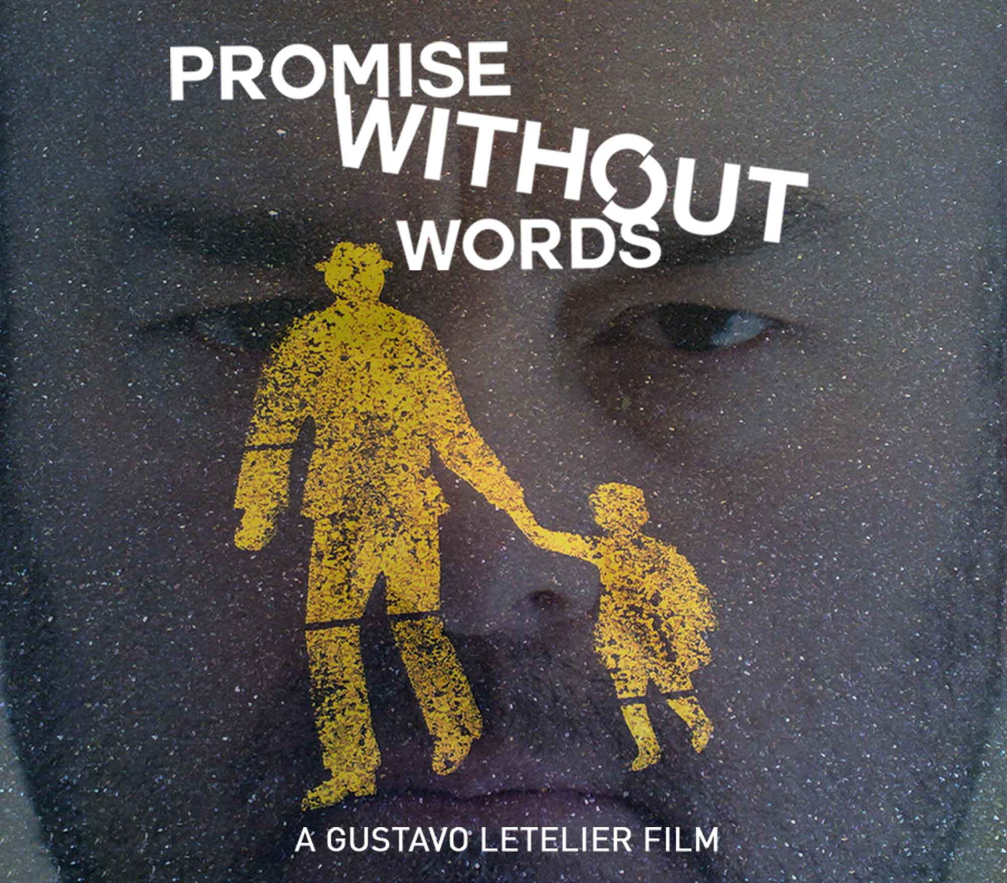 PROMISE WITHOUT WORDS FILM